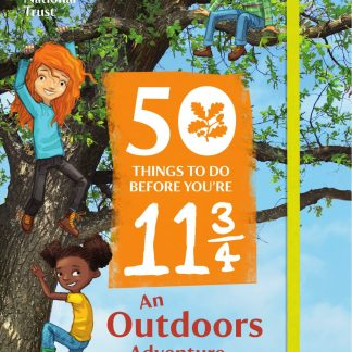 50 Things to Do Before You're Eleven and Three Quarters Book